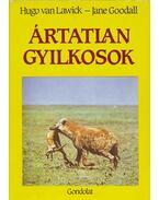 Ártatlan gyilkosok - Hugo van Lawick, Jane Goodall