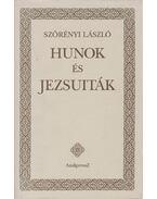 Hunok és jezsuiták - Szörényi László