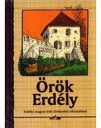 Örök Erdély - Hunyadi Csaba