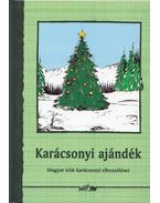 Karácsonyi ajándék - Hunyadi Csaba Zsolt