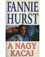 A nagy kacaj - Hurst, Fannie