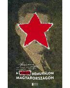 A vörös rémuralom Magyarországon - Huszár Károly