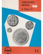 Történeti érmek 2. Újkor IV. 1705-1740 - Huszár Lajos