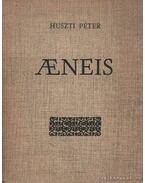 Aeneis (hasonmás) - Huszti Péter