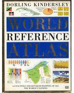 The Dorling Kindersley World Reference Atlas - Ian Castello-Cortes