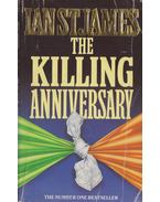 The killing anniversary - Ian St. James