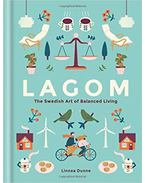 Lagom - The Swedish Art of Balanced Living - Linnea Dunne