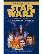 Star Wars: A birodalomörökösei - A Thrawn-trilógia 1. kötete - Timothy Zahn