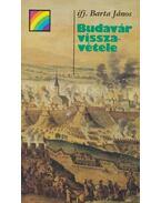 Budavár visszavétele - Ifj. Barta János
