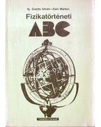 Fizikatörténeti ABC - ifj. Gazda István, Sain Márton