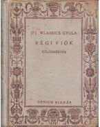 Régi fiók (dedikált) - ifj. Wlassics Gyula
