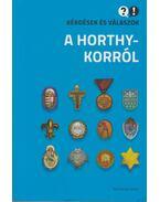 A Horthy-korról - Ignácz Károly