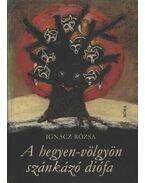 A hegyen-völgyön szánkázó diófa - Ignácz Rózsa