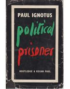 Political Prisoner - Ignotus Pál