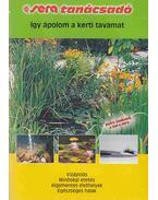Így ápolom meg a kerti tavamat