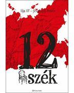 12 szék - Ilja Ilf ,  Jevgenyij Petrov