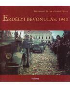 Erdélyi bevonulás, 1940 - Illésfalvi Péter, Szabó Péter