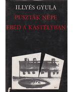 Puszták népe / Ebéd a kastélyban - Illyés Gyula