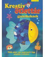 Kreatív ötlettár gyerekeknek - Imke Erdmann (szerk.), Petra Hassler (szerk.)