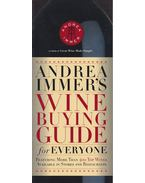 Andrea Immer's Wine Guide for Everyone - Immer, Andrea