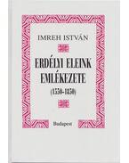 Erdélyi eleink emlékezete - Imreh István