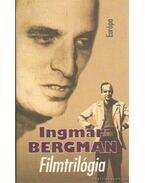 Filmtrilógia - Ingmar Bergman