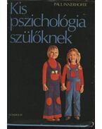 Kis pszichológia szülőknek - Innerhofer, Paul