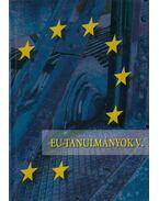 EU-tanulmányok V. - Inotai András