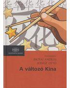 A változó Kína - Inotai András (szerk.), Juhász Ottó (szerk.)