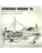 International Workshop '90