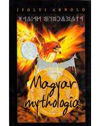 Magyar mythologia - Ipolyi Arnold