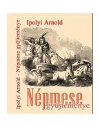 Népmesegyűjteménye - Ipolyi Arnold