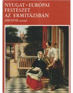 Nyugat-Európai festészet az Ermitázsban XIII.-XVIII. század - Irina Fresko