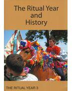 The Ritual Year and History - Irina Sedakova