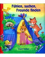 Fühlen, suchen, Freunde finden - Irmgard Eberhard