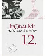 Irodalmi szöveggyűjtemény 12. - Mohácsy Károly, Vasy Géza
