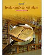 Irodalomtörténeti atlasz középiskolások számára - Farkas Zsolt, Kutassy Ilona (szerk.)