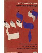 A Treasury of Yiddish Stories - Irving Howe, Eliezer Greenberg