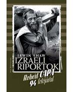 Izraeli riportok - Irwin Shaw, Robert Capa