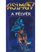 A Félvér - Isaac Asimov