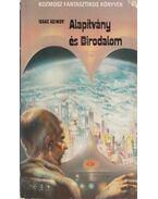 Alapítvány és Birodalom - Isaac Asimov