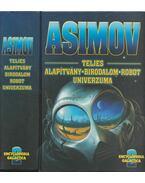 Asimov teljes Alapítvány - Birodalom - Robot univerzuma 2. - Isaac Asimov