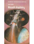 Második Alapítvány - Isaac Asimov