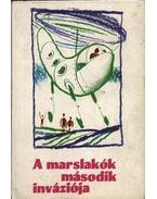 A marslakók második inváziója - Isaac Asimov, Sztrugackij, Arkagyij, Sztrugackij, Borisz, Jurij Tupicin, Georgij Gurjevics