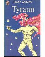 Tyrann - Isaac Asimov