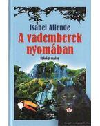 A vademberek nyomában - Isabel Allende