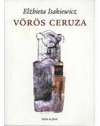 Vörös ceruza - Isakiewicz, Elzbieta