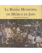 La Banda Municipal de Música de Jaén - Isidoro Lara Martín-Portugués