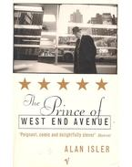 The Prince of West End Avenue - ISLER, ALAN
