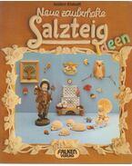 Neue Zauberhafte Salzteigideen - Isolde Kiskalt